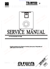 Aiwa TS-W150 Service Manual 11 pages